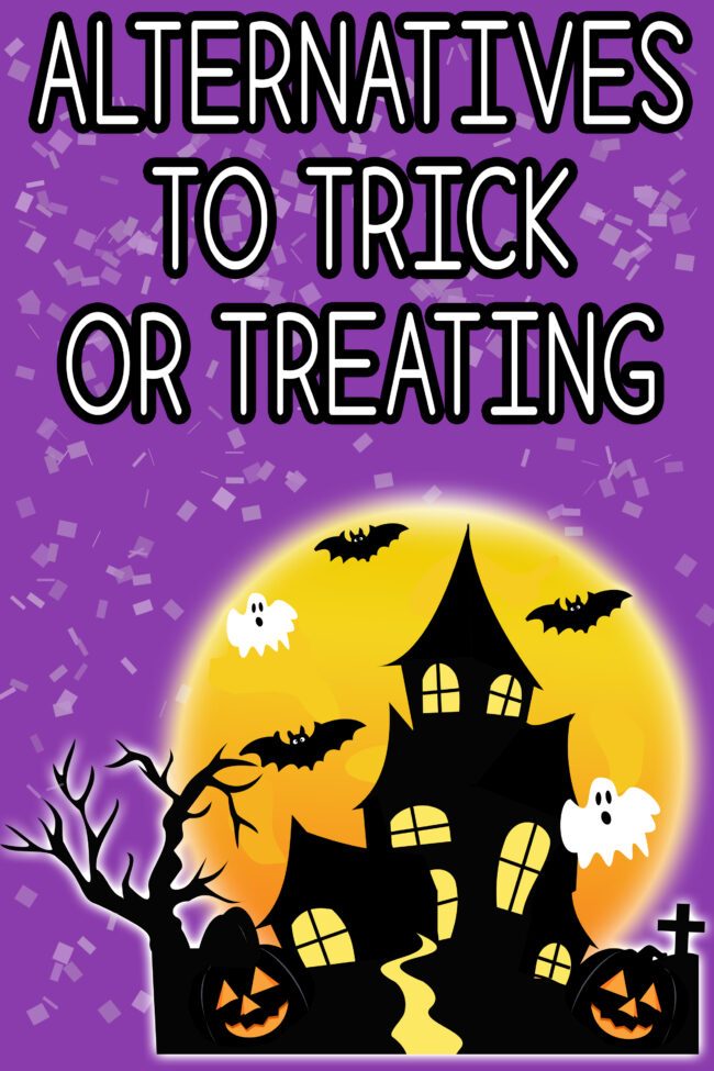 Alternatives to trick or treating! Four fun ideas to replace trick or treating. #trickortreat #halloween #trunkortreat