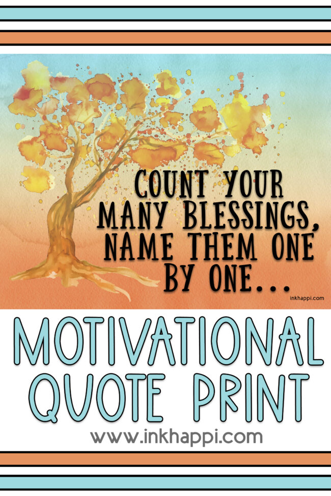A motivational print about counting your many blessings. #freeprintable #calendar #blessings
