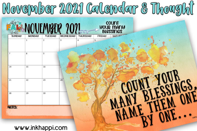 November 2021 Calendar and a print about counting your blessings. #freeprintable #calendar #blessings