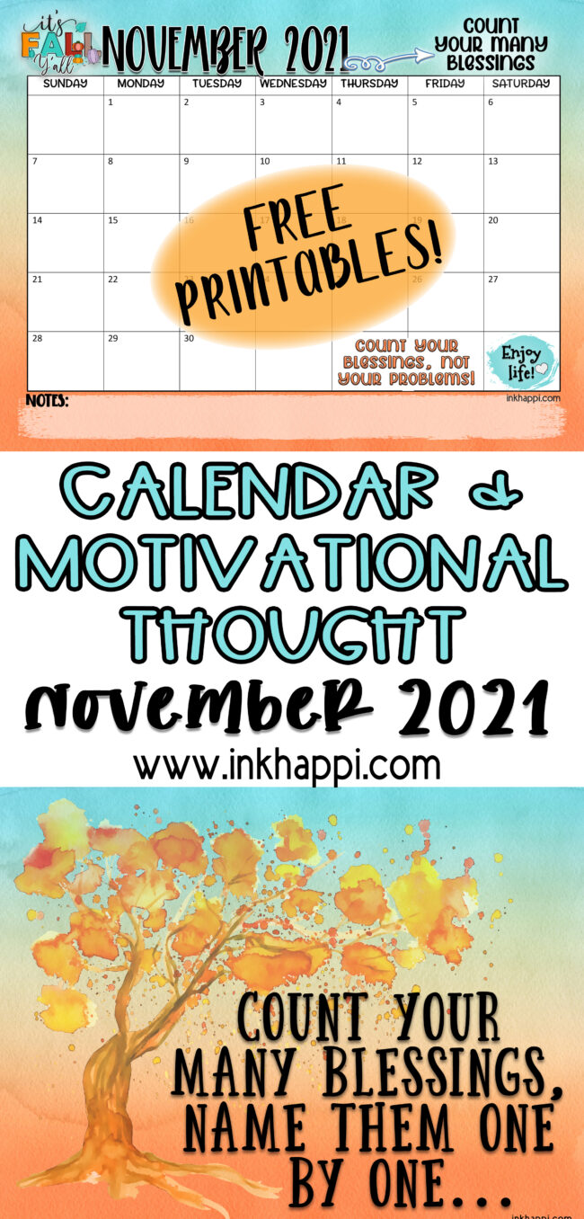 November 2021, a calendar and a thought. Count your many blessings. Free Printables! #freeprintable #calendar #blessings