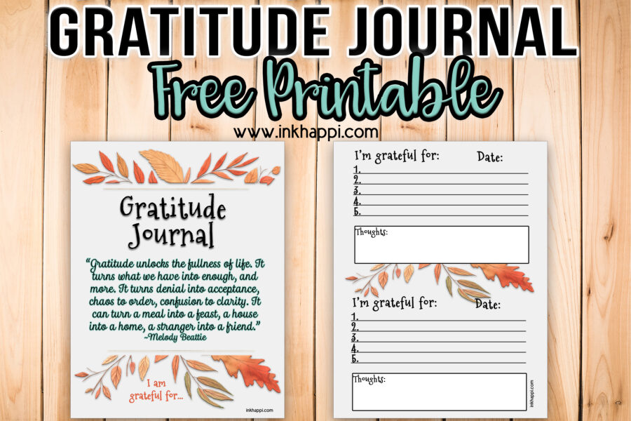 Gratitude journal free printable including a cover page with quote qnd gratitude pages. #freeprintables #gratitudejournal